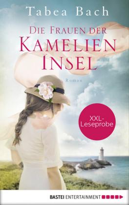 XXL-Leseprobe: Die Frauen der Kamelien-Insel