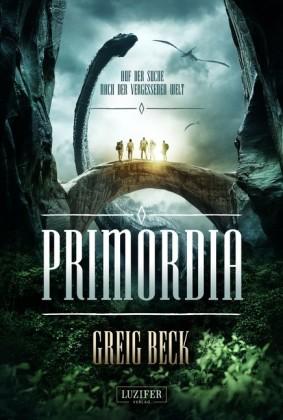PRIMORDIA - Auf der Suche nach der vergessenen Welt