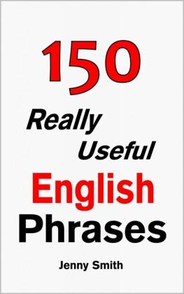 150 Really Useful English Phrases