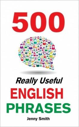 500 Really Useful English Phrases