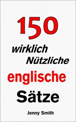 150 wirklich nützliche englische Sätze.