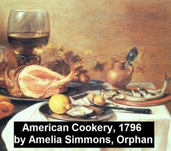 American Cookery (1796)