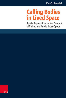 Calling Bodies in Lived Space