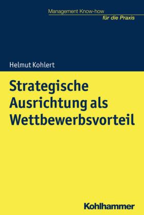 Strategische Ausrichtung als Wettbewerbsvorteil
