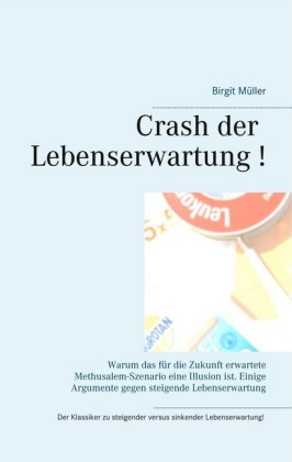 Crash der Lebenserwartung !