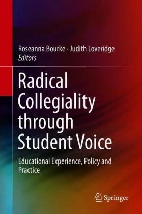 Radical Collegiality through Student Voice