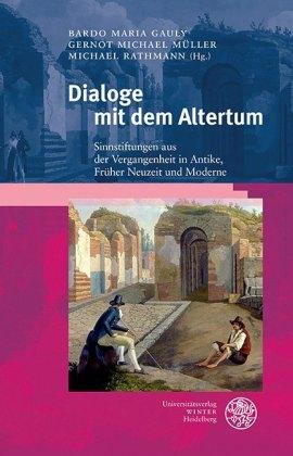 Dialoge mit dem Altertum