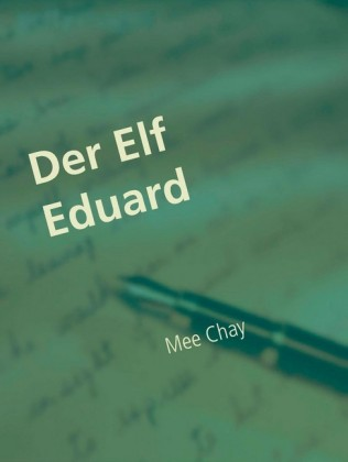 Der Elf Eduard