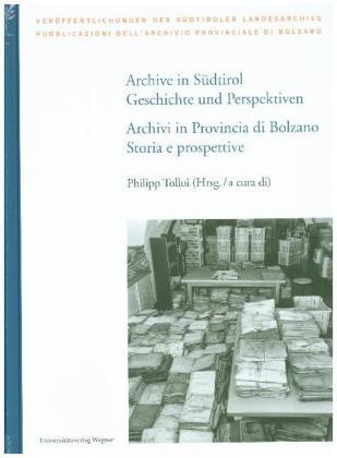 Archive in Südtirol / Archivi in Provincia di Bolzano
