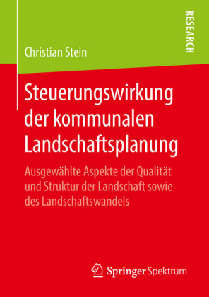 Steuerungswirkung der kommunalen Landschaftsplanung