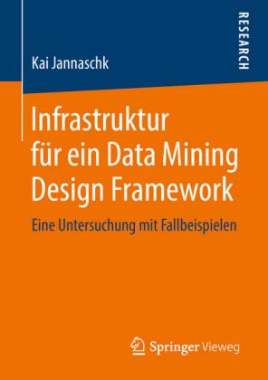 Infrastruktur für ein Data Mining Design Framework