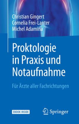 Proktologie in Praxis und Notaufnahme