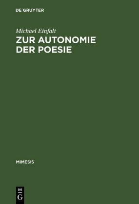 Zur Autonomie der Poesie