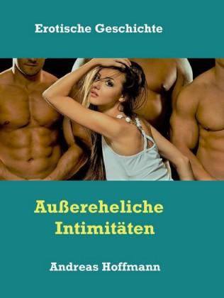 Außereheliche Intimitäten