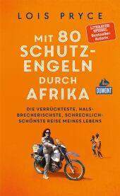 Mit 80 Schutzengeln durch Afrika Cover