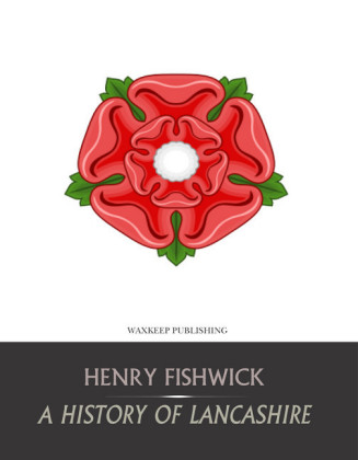 A History of Lancashire