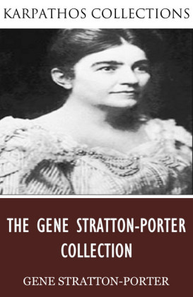 The Gene Stratton-Porter Collection