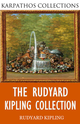The Rudyard Kipling Collection