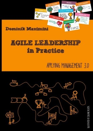 Agile Leadership in Practice