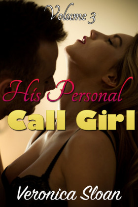 His Personal Call Girl - Volume 3