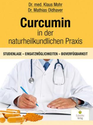 Curcumin in der naturheilkundlichen Praxis