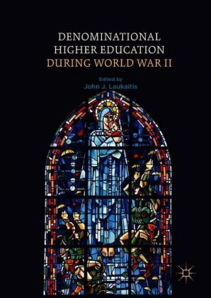 Denominational Higher Education during World War II