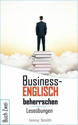 Business-Englisch beherrschen Buch Zwei