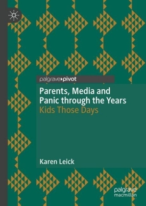 Parents, Media and Panic through the Years