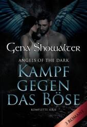 Angels Of The Dark - Kampf gegen das Böse (3in1)