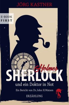 Sherlock Holmes und ein Doktor in Not