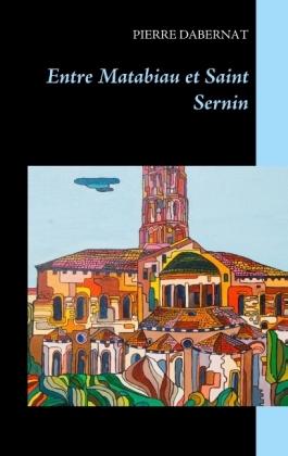 Entre Matabiau et Saint Sernin