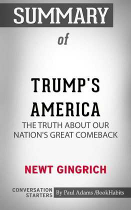 Summary of Trump's America: The Truth about Our Nation's Great Comeback