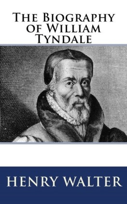 The Biography of William Tyndale