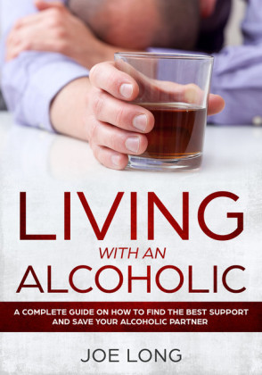 Living with an Alcoholic