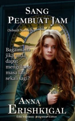 Sang Pembuat Jam: Sebuah Novelette (Edisi Indonesia)