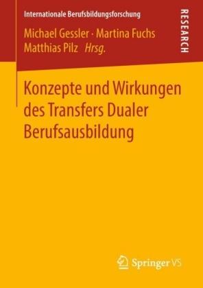 Konzepte und Wirkungen des Transfers Dualer Berufsausbildung