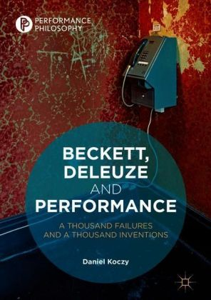 Beckett, Deleuze and Performance