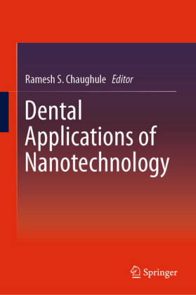 Dental Applications of Nanotechnology
