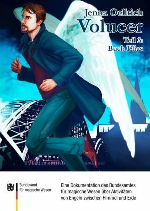 Volucer 3 - Buch Elias