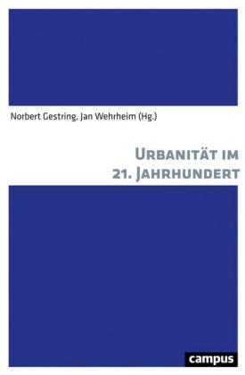 Urbanität im 21. Jahrhundert