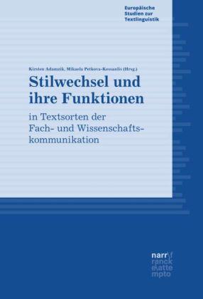 Stilwechsel und ihre Funktionen in Textsorten der Fach- und Wissenschaftskommunikation