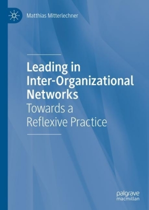 Leading in Inter-Organizational Networks
