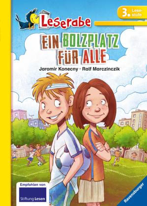 Ein Bolzplatz für alle - Leserabe 3. Klasse - Erstlesebuch für Kinder ab 8 Jahren