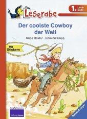 Der coolste Cowboy der Welt - Leserabe 1. Klasse - Erstlesebuch für Kinder ab 6 Jahren Cover