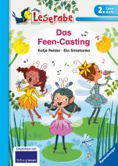 Das Feen-Casting - Leserabe 2. Klasse - Erstlesebuch für Kinder ab 7 Jahren