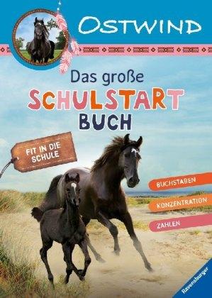 Ostwind: Das große Schulstartbuch; .
