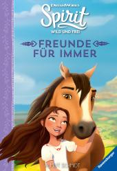 Spirit Wild und Frei: Freunde für immer