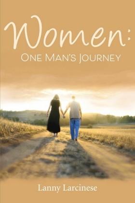 Women: One Man's Journey