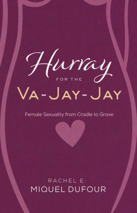 Hurray for the Va-Jay-Jay