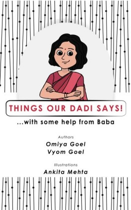 Things Our Dadi Says